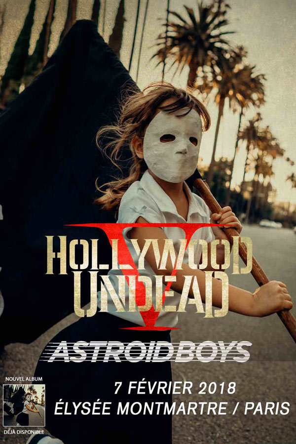 Déjà complet ! Hollywood Undead